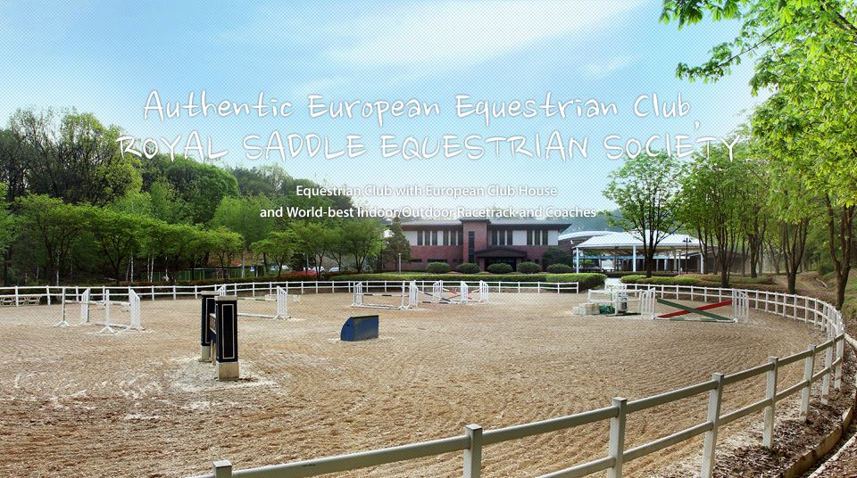Authentic European Equestrian Club, ROYAL SADDLE EQUESTRIAN SOCIETY. Equestrian Club with European Club House 